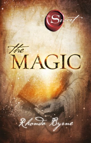Rhonda Byrne - The Magic (Versione italiana)