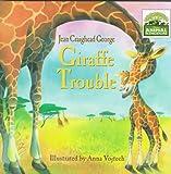 Giraffe Trouble (3giraffe Trouble)