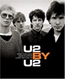 U2 by U2: Bono, the Edge, Adam Clayton, Larry Mullen Jr. (0060776757) by McCormick, Neil