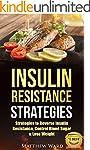 Insulin Resistance: Strategies to Ove...