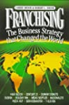 Franchising: The Business Strategy Th...