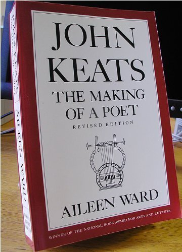 John Keats: The Making of a Poet