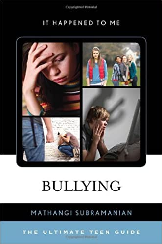 Bullying: The Ultimate Teen Guide (It Happened to Me)