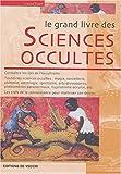echange, troc Laura Tuan - Le grand livre des sciences occultes