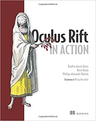 Oculus Rift in Action written by Bradley Austin Davis