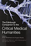 img - for The Edinburgh Companion to the Critical Medical Humanities (Edinburgh Companions to Literature) book / textbook / text book