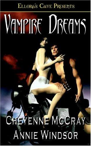 Vampire Dreams, Cheyenne McCray, Annie Windsor