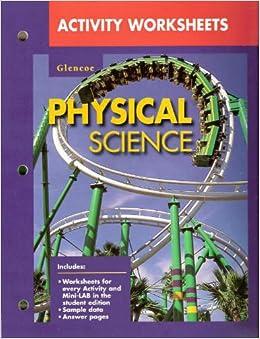 activity worksheets glencoe physical science glencoe mcgraw hill 9780028278810 books. Black Bedroom Furniture Sets. Home Design Ideas