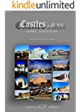 Castles of Iran Vol. I  General Review: A Pictorial Introduction of- (English Edition)