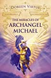 The Miracles of Archangel Michael (1401922066) by Virtue, Doreen