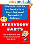 Everybody Farts: Fart Facts, Funny Fa...