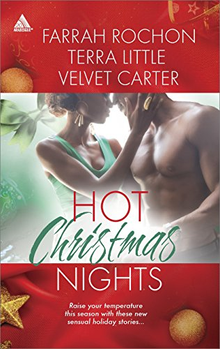 Terra Little, Velvet Carter  Farrah Rochon - Hot Christmas Nights