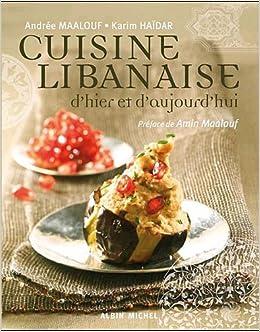 Cuisine libanaise d 39 hier et d 39 aujourd 39 hui cuisine for Aujourdhui je cuisine