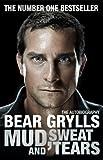 Bear Grylls Mud, Sweat and Tears
