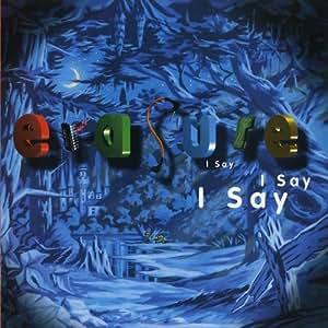 I Say, I Say, I Say