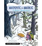 img - for [ MOUSE AND MOLE, A WINTER WONDERLAND (MOUSE & MOLE (HARDCOVER)) - GREENLIGHT ] By Yee, Wong Herbert ( Author) 2010 [ Hardcover ] book / textbook / text book