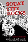 SQUAT CITY ROCKS: protopunk and beyon...