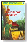 The Bungalow Mystery (Nancy Drew Mystery Stories, Bk 3