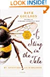A Sting in the Tale: My Adventures wi...