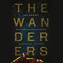The Wanderers Audiobook by Meg Howrey Narrated by To Be Announced