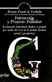 img - for Interaccion y Proyecto Familiar (Spanish Edition) by Renata Frank de Verthelyi (1991-11-02) book / textbook / text book