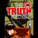 The Truth Injection: More New World Order Exposed Radio/TV Program by Ian R. Crane