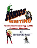 img - for Comics Writing (Communicating with Comic Books) book / textbook / text book