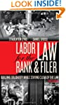 Labor Law for the Rank & Filer: Build...