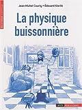 echange, troc Jean-Michel Courty, Edouard Kierlik - La Physique buissonnière