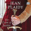 The Lion of Justice: Norman Trilogy, Book 2 Audiobook by Jean Plaidy Narrated by Jilly Bond