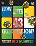 Lynn Huggins-Cooper Beyond the Rubik Cube: How Big is 43 Quintillion?