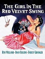 The Girl In The Red Velvet Swing [HD]