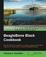 BeagleBone Black Cookbook Front Cover