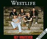 Westlife Hey Whatever