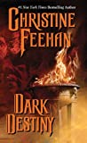 Dark Destiny (0062021338) by Feehan, Christine