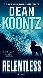 Relentless: A Novel