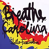 Hello Fascination Breathe Carolina