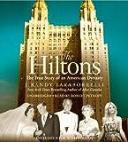 The Hiltons: A Family Dynasty