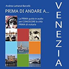 Prima di andare a Venezia Audiobook by Andrea Lattanzi Barcelò Narrated by Francesca Di Modugno