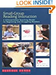 Small-Group Reading Instruction: A Di...