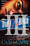 Trust No Bitch 3: Deadly Alliance (Volume 3)