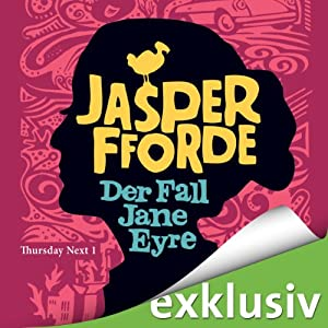 Der Fall Jane Eyre (Thursday Next 1) Hörbuch