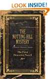 The Notting Hill Mystery: The First Detective Novel