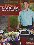 Dadgum Thats Good, Too!