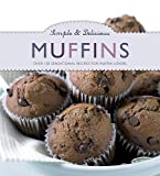Love Food Editors Parragon Books Simple & Delicious Muffins - Love Food