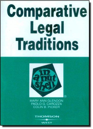 Glendon, Carozza, and Picker's Comparative Legal...