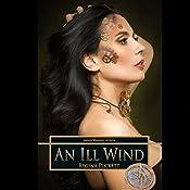 An Ill Wind: Forbidden, Volume 3 | Regina Puckett