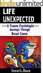 Life Unexpected: A Trauma Psychologis...