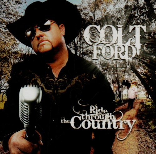 Colt Ford - Ride Through the Country (Featuring John Michael Montgomery) Lyrics - Zortam Music
