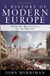 A History of Modern Europe: From the...